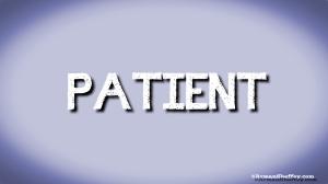 I am...Patient