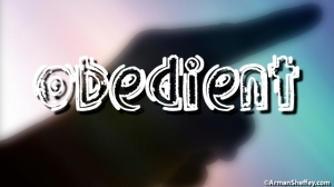 I AM...OBEDIENT