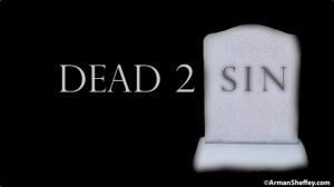 I am...Dead 2 Sin