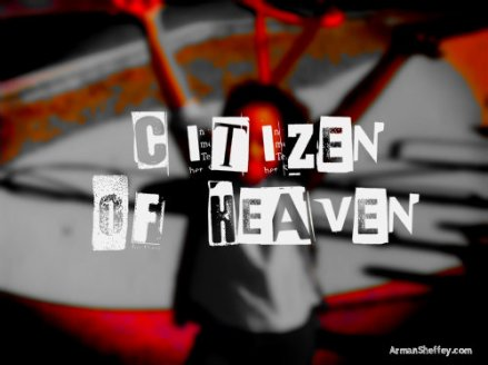 I am...a Citizen of Heaven