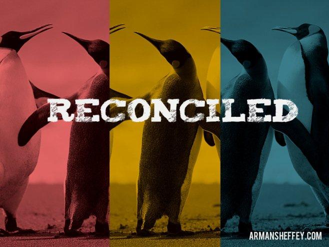 i am...reconciled