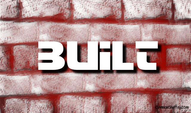 i am...Built
