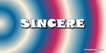 I am sincere