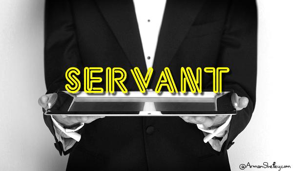 I am... Servant
