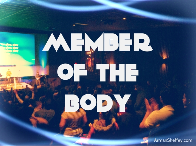 I am...a Member of the Body