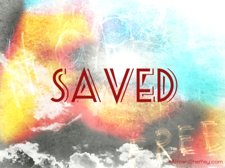 i am...saved