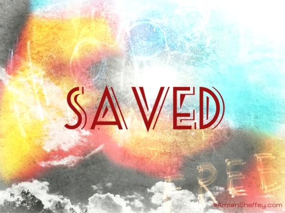 i am...saved