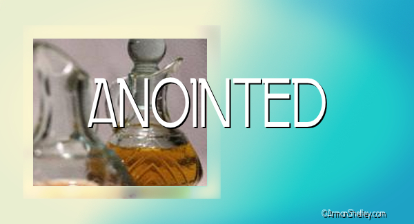I am... Anointed