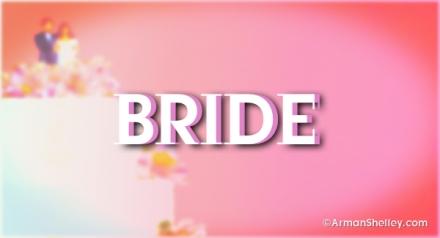 I am...the Bride