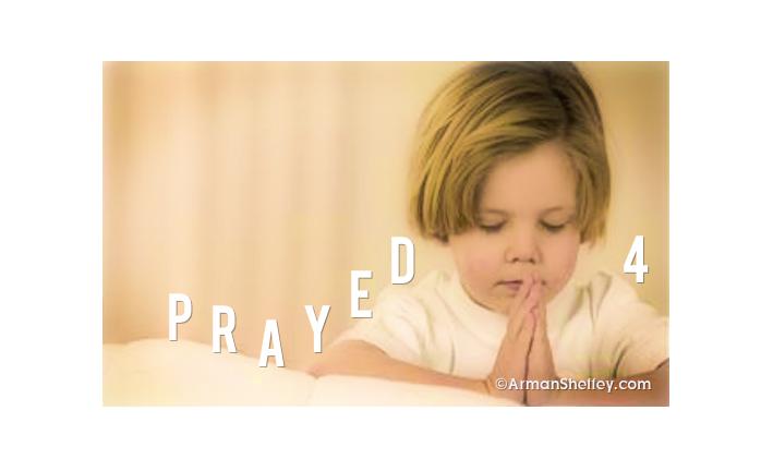 I am...Prayed 4