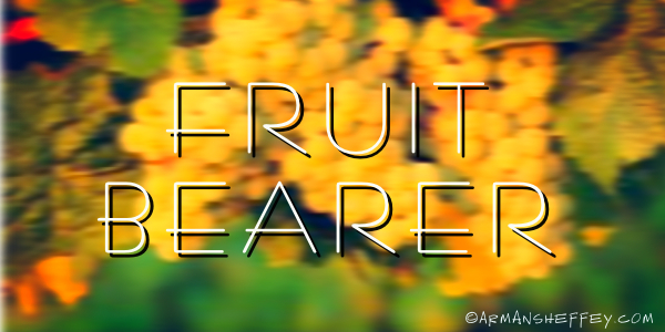 I am... Fruit Bearer