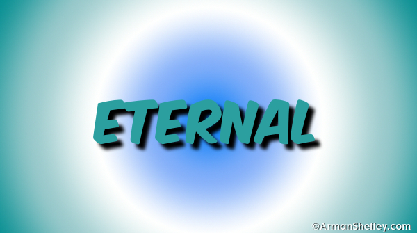 I am...Eternal