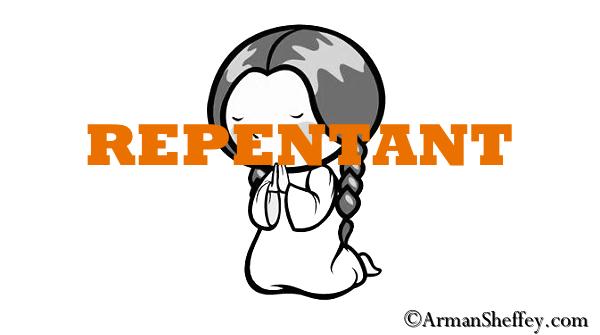 I am...Repentant