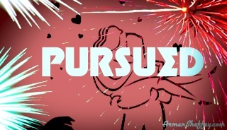 I am...Pursued